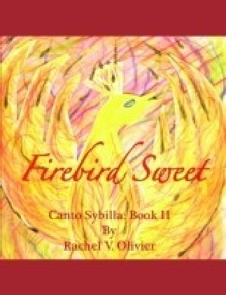 Firebird Sweet Canto Sybilla: Book 2