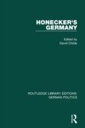 Honecker's Germany (RLE: German Politics)