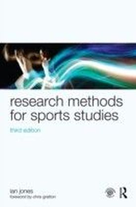 Research Methods for Sports Studies, third edition