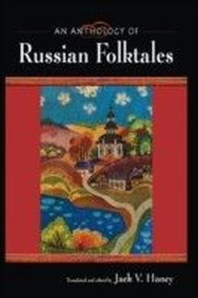 Anthology of Russian Folktales