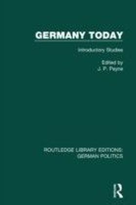 Germany Today (RLE: German Politics)