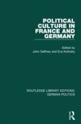 Political Culture in France and Germany (RLE: German Politics)