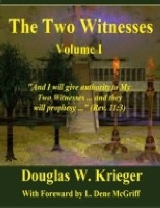 Two Witnesses: Volume I