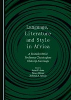 Language, Literature and Style in Africa