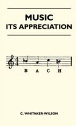 Music - Its Appreciation