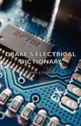 Drake's Electrical Dictionary