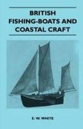 British Fishing-Boats and Coastal Craft