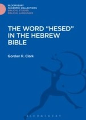 Word 'Hesed' in the Hebrew Bible