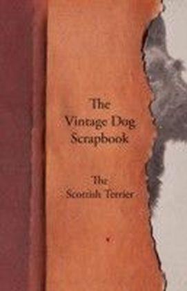 Vintage Dog Scrapbook - The Scottish Terrier