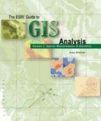 Esri Guide to GIS Analysis, Volume 2