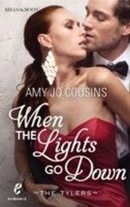 When the Lights Go Down (Contemporary Romance/The Tylers - Book 2)
