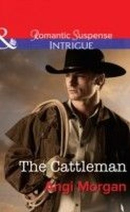 Cattleman (Mills & Boon Intrigue) (West Texas Watchmen - Book 2)
