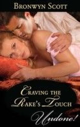 Craving the Rake's Touch (Mills & Boon Historical Undone) (Rakes of the Caribbean - Book 1)