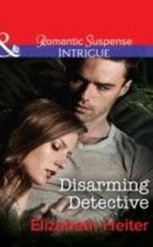 Disarming Detective (Mills & Boon Intrigue) (The Lawmen - Book 1)