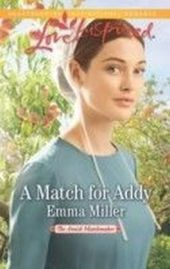 Match for Addy (Mills & Boon Love Inspired) (The Amish Matchmaker - Book 1)