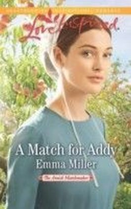 Match for Addy (The Amish Matchmaker - Book 1)