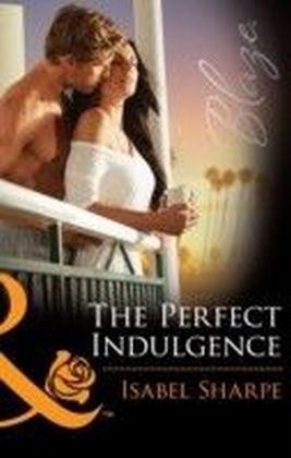Perfect Indulgence (Mills & Boon Blaze)
