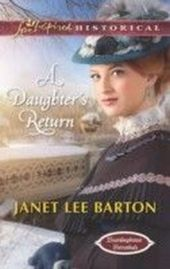 Daughter's Return (Mills & Boon Love Inspired Historical) (Boardinghouse Betrothals - Book 4)