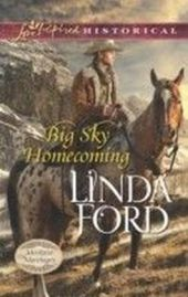 Big Sky Homecoming (Mills & Boon Love Inspired Historical) (Montana Marriages - Book 3)