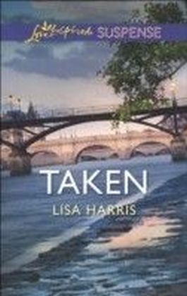 Taken (Mills & Boon Love Inspired Suspense)