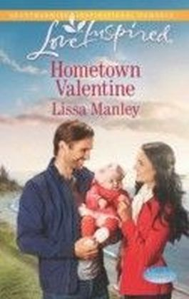 Hometown Valentine (Mills & Boon Love Inspired) (Moonlight Cove - Book 6)