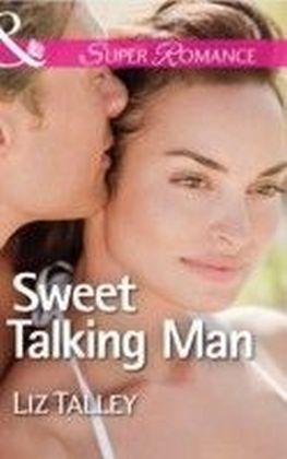 Sweet Talking Man (Mills & Boon Superromance) (Home in Magnolia Bend - Book 2)