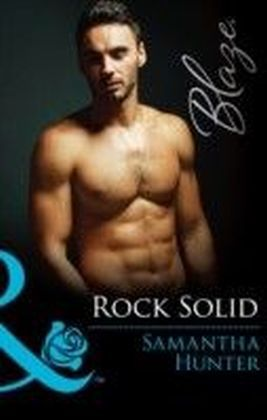 Rock Solid (Mills & Boon Blaze)