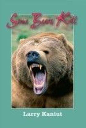 Some Bears Kill