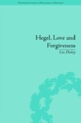 Hegel, Love and Forgiveness