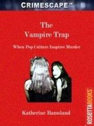 Vampire Trap