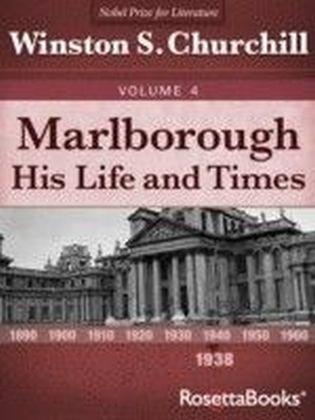 Marlborough: His Life and Times, Volume IV