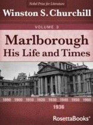 Marlborough: His Life and Times, Volume III