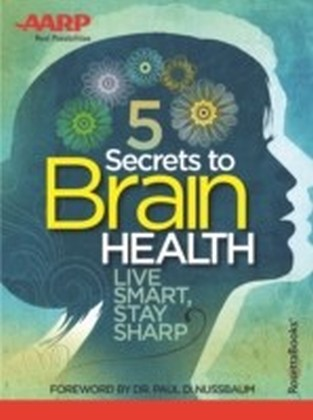 AARP's 5 Secrets to Brain Health