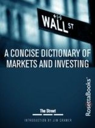 Concise Dictionary of Markets and Investing