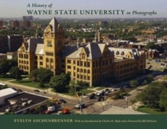 History of Wayne State University in Photographs