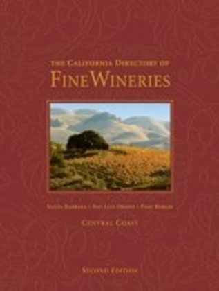 California Directory of Fine Wineries: Central Coast