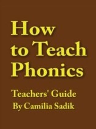 How to Teach Phonics - Teachers' Guide