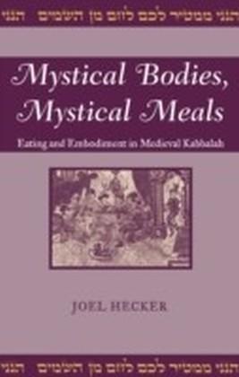 Mystical Bodies, Mystical Meals