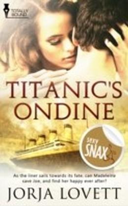Titanic's Ondine