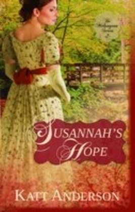 Susannah's Hope: Melungeon Series, Book Two