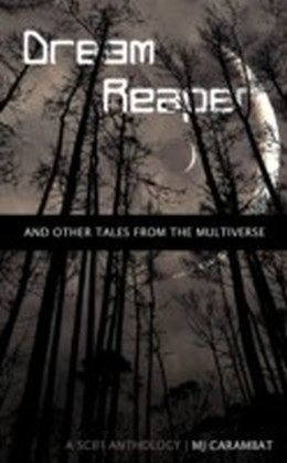 Dream Reaper: And Other Tales From the Multiverse