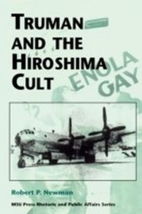 Truman and the Hiroshima Cult