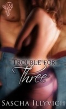 Trouble for Three