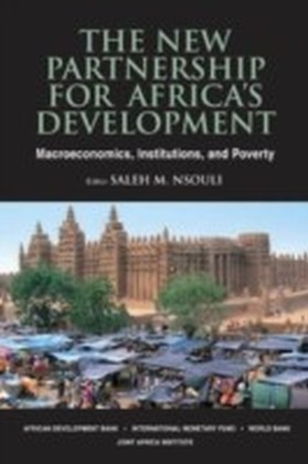 New Partnership for Africa's Development: Macroeconomics, Institutions, and Poverty