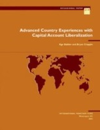 Advanced Country Experiences with Capital Account Liberalization
