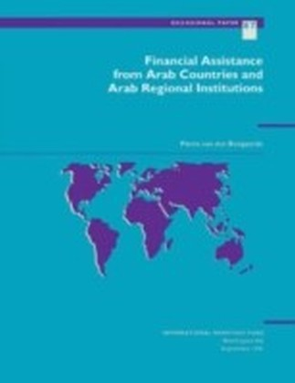 Financial Assistance from Arab Countries and Arab Regional Institutions
