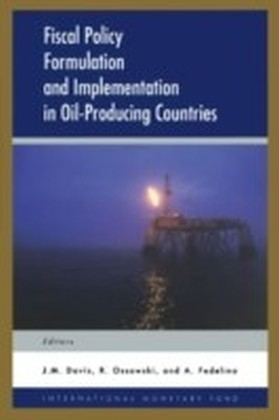 Fiscal Policy Formulation and Implementation in Oil-Producing Countries
