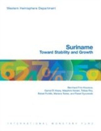 Suriname: Toward Stability and Growth