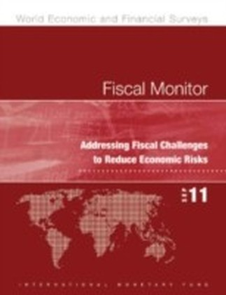 Fiscal Monitor, September 2011: Addressing Fiscal Challenges to Reduce Economic Risks