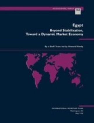 Egypt: Beyond Stabilization. Toward a Dynamic Market Economy